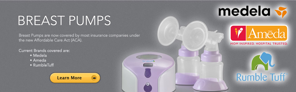 Breast Pumps are now covered by most insurance companies under the new Affordable Care Act (ACA). Current Brands covered are: Medela, Ameda, RumbleTuff